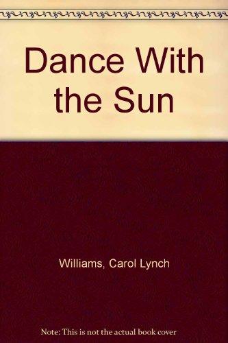 9780882906942: Dance With the Sun