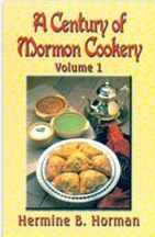 9780882907246: A Century of Mormon Cookery