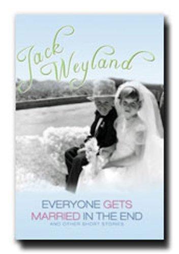 Everyone Gets Married in the End: Jack Weyland
