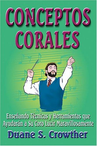 9780882907536: Conceptos Corales