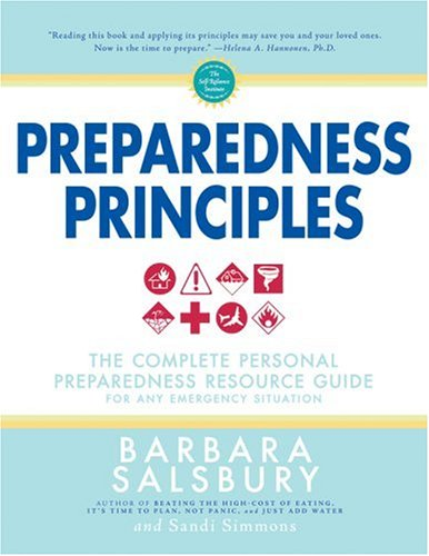 9780882908069: Preparedness Principles: The Complete Personal Preparedness Resource Guide for Any Emergency Situation