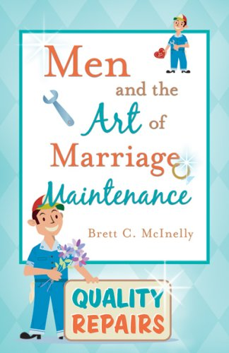 9780882908076: Men and the Art of Marriage Maintenance
