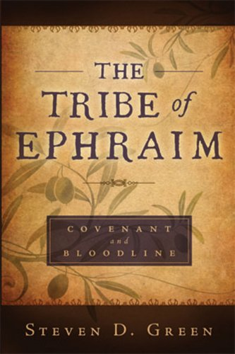 9780882908229: The Tribe of Ephraim - Covenant and Bloodline