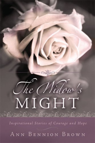 9780882908250: The Widow's Might - Inspirational Stories of Courage and Hope