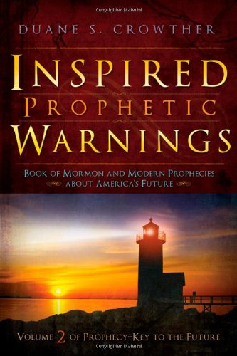 9780882909837: Inspired Prophetic Warnings: Book of Mormon and Modern Prophecies About America's Future