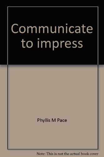 9780882948065: Communicate to impress