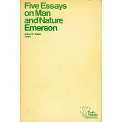 Five Essays on Man and Nature (Crofts Classics): Emerson, Ralph Waldo
