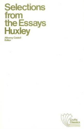 SELECTIONS FROM THE ESSAYS: HUXLEY, THOMAS HENRY