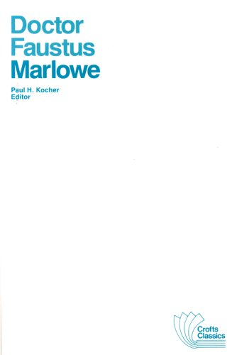 Doctor Faustus Marlowe : The Tragical History: Christopher Marlowe