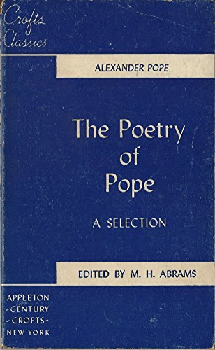The Poetry of Pope : A Selection: Pope, Alexander; M.