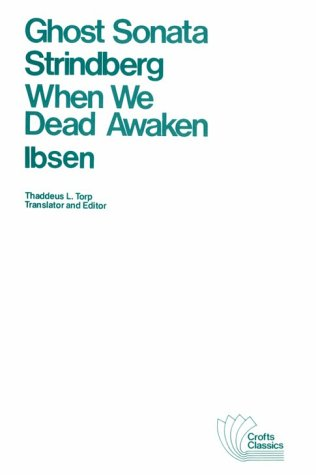 9780882951126: Ghost Sonata and When We Dead Awaken: A Dramatic Epilogue in Three Acts