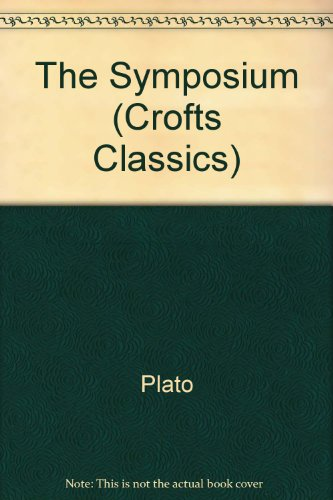 9780882951195: Symposium and the Phaedo (Crofts Classics)