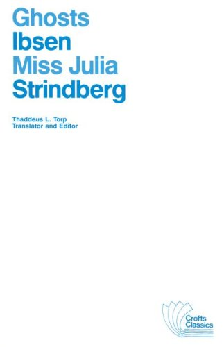 9780882951287: Ghosts: A Family Drama in Three Acts and Miss Julia : A Naturalistic Tragedy (Crofts Classics)
