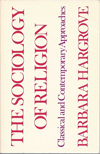 9780882952116: Sociology of Religion: Classical and Contemporary Approaches