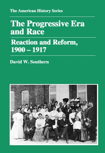 9780882952345: The Progressive Era and Race: Reaction and Reform, 1900-1917