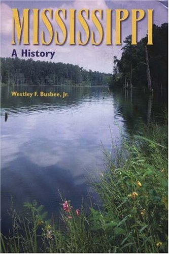 9780882952369: Mississippi: A History