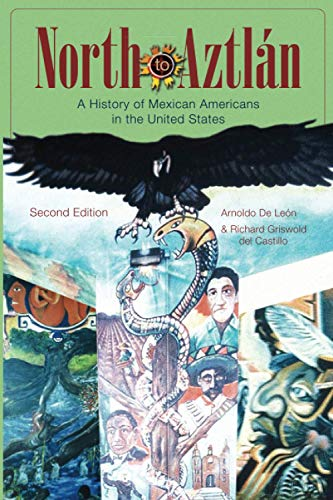 9780882952437: North to Aztlan: A Brief History of Mexico: A History of Mexican Americans in the United States