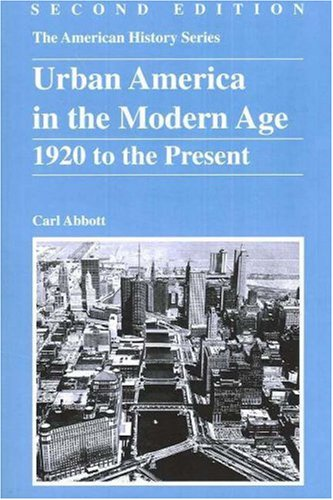 9780882952475: Urban America in the Modern Age: 1920 to the Present