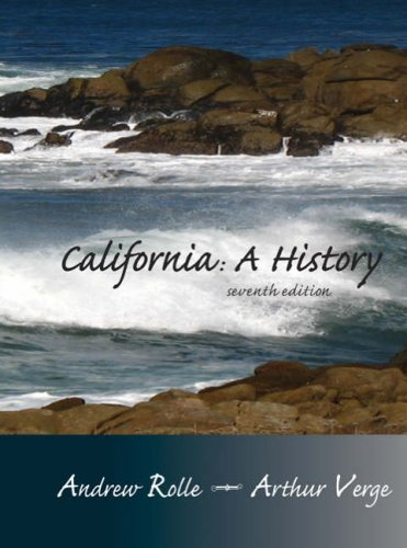 California: A History: Andrew Rolle and