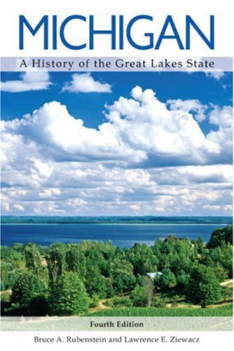 9780882952574: Michigan: A History of the Great Lakes State