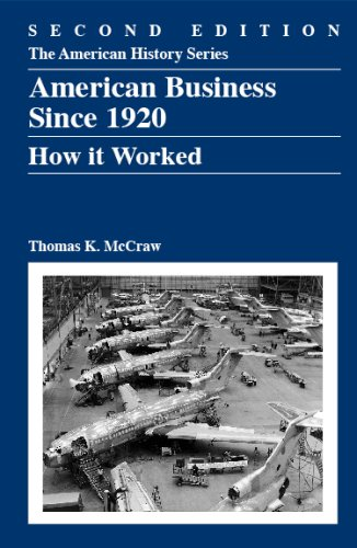 9780882952666: American Business Since 1920: How It Worked