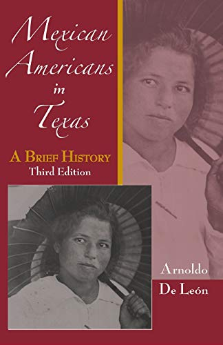 9780882952680: Mexican Americans in Texas: A Brief History