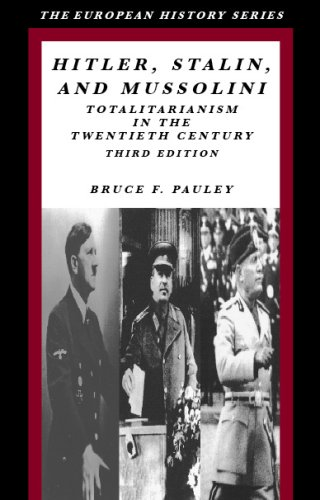 9780882952697: Hitler, Stalin, and Mussolini: Totalitarianism in the Twentieth Century