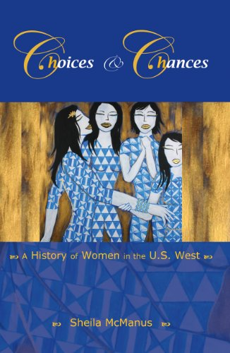 9780882952772: Choices and Chances: A History of Women in the U.S. West