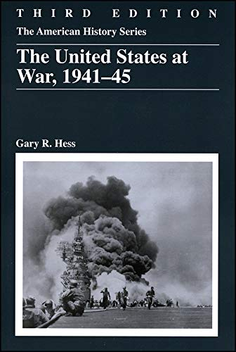 9780882952819: The United States at War, 1941 - 1945