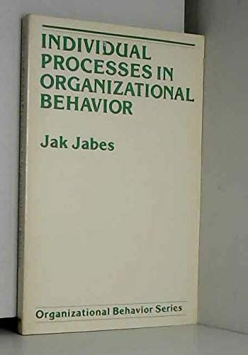 Individual Processes in Organizational Behavior: Jabes Jak