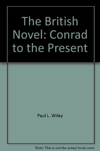 The British novel: Conrad to the present (Goldentree bibliographies in language and literature): ...