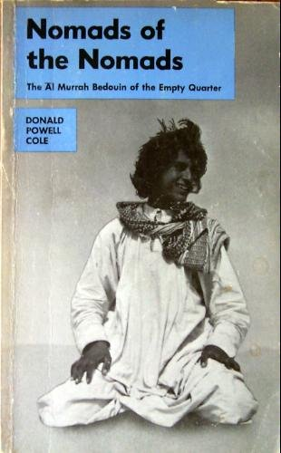 9780882956053: Nomads of the Nomads: The Al Murrah Bedouin of the Empty Quarter