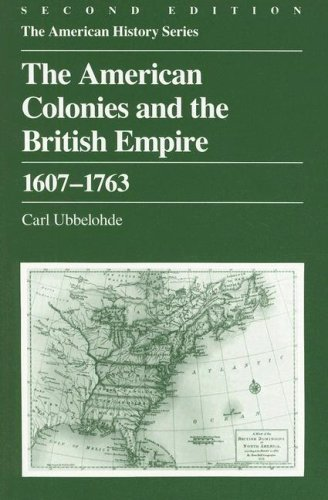 9780882957678: The American Colonies and the British Empire: 1607 - 1763