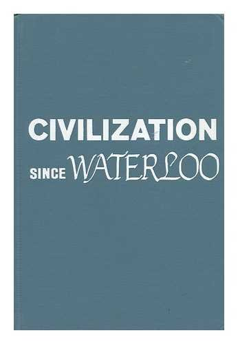 9780882957784: Civilization Since Waterloo: A Book of Source Readings