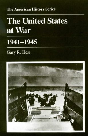 9780882958347: The United States at War, 1941-1945 (American History Series)
