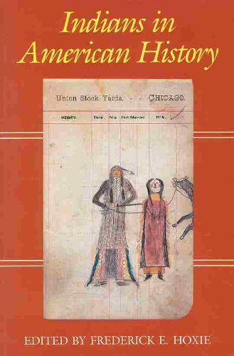 9780882958552: Indians in American History: An Introduction