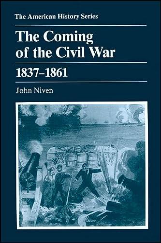 The Coming of the Civil War: 1837: Niven, John
