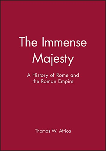 9780882958743: The Immense Majesty: A History of Rome and the Roman Empire