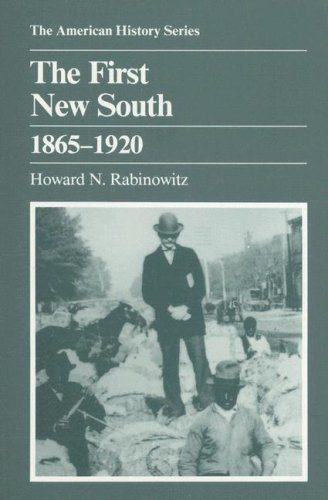 9780882958835: The First New South, 1865-1920 (The American History Series) (American History (Harlan Davidson))