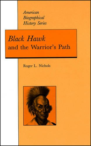 9780882958842: Black Hawk and the Warrior's Path