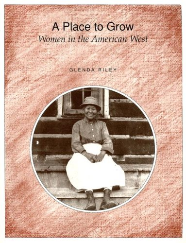 9780882958866: A Place to Grow: Women in the American West
