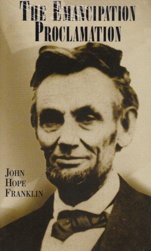 The Emancipation Proclamation.: FRANKLIN, JOHN HOPE.
