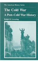 The Cold War: A Post-Cold War History: Levering, Ralph B.