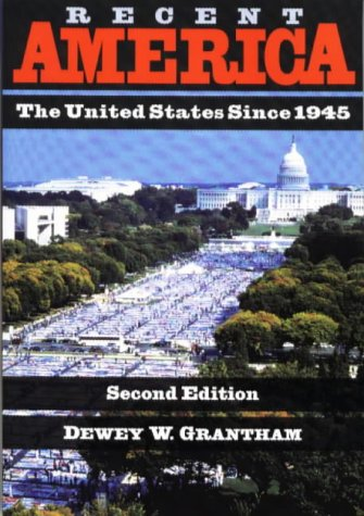 9780882959412: Recent America: The United States Since 1945