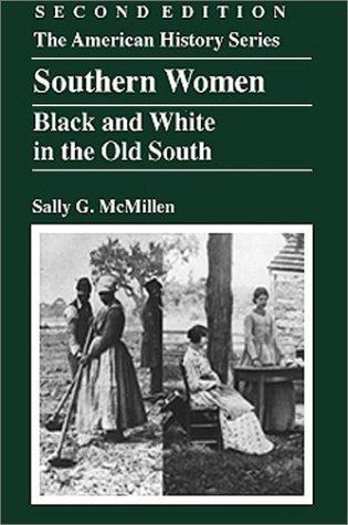 9780882959634: Southern Women: Black and White in the Old South