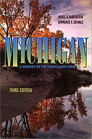 9780882959672: Michigan: A History of the Great Lakes State