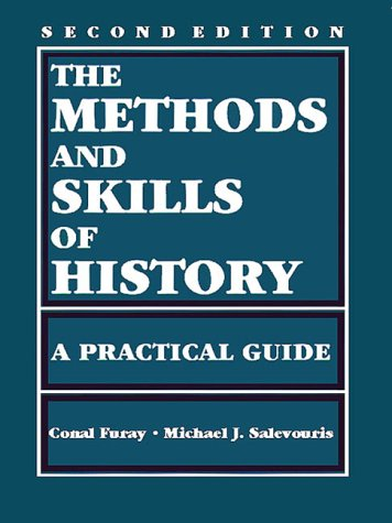 9780882959825: The Methods and Skills of History: A Practical Guide