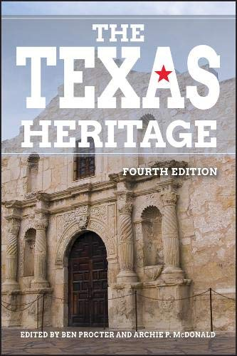 9780882959948: The Texas Heritage, 4th Edition