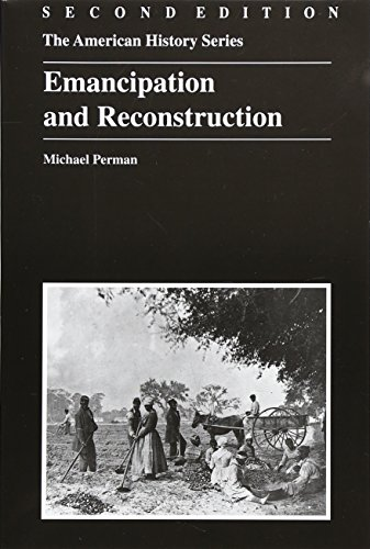 9780882959955: Emancipation and Reconstruction, 1862-1879 (American History) (The American History Series)