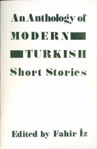 An Anthology of Modern Turkish Short Stories
